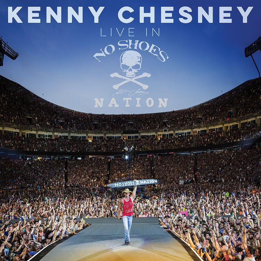 Kenny Chesney Live In No Shoes Nation Is 1 Welcome To The